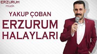 Yakup Çoban - Erzurum Halayları | Erzurum Müzik © 2021 Resimi