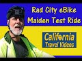 Rad City Bike - Maiden Test Ride.  Gotta Love Rad Power Bicycles!!!