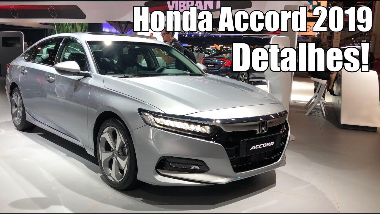 Novo Honda Accord 2019 Em Detalhes Falando De Carro Youtube