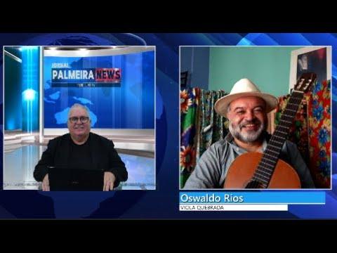 Personalidades dia 12 de Março de 2021 com Oswaldo Rios