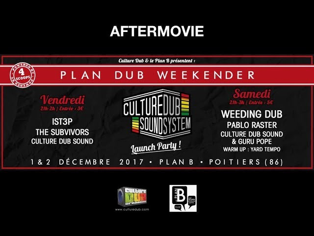 Plan Dub Weekender - Culture Dub Sound System Launch Party - Aftermovie