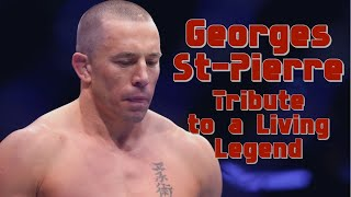 Georges St-Pierre - Tribute to a living legend