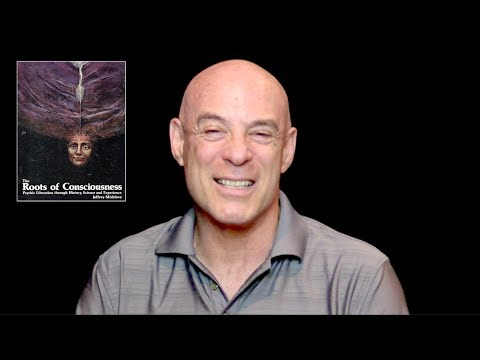 InPresence 0009: The Roots of Consciousness with Jeffrey Mishlove