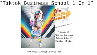 """Tiktok Business School 1-On-1"" - Jessica Golich"