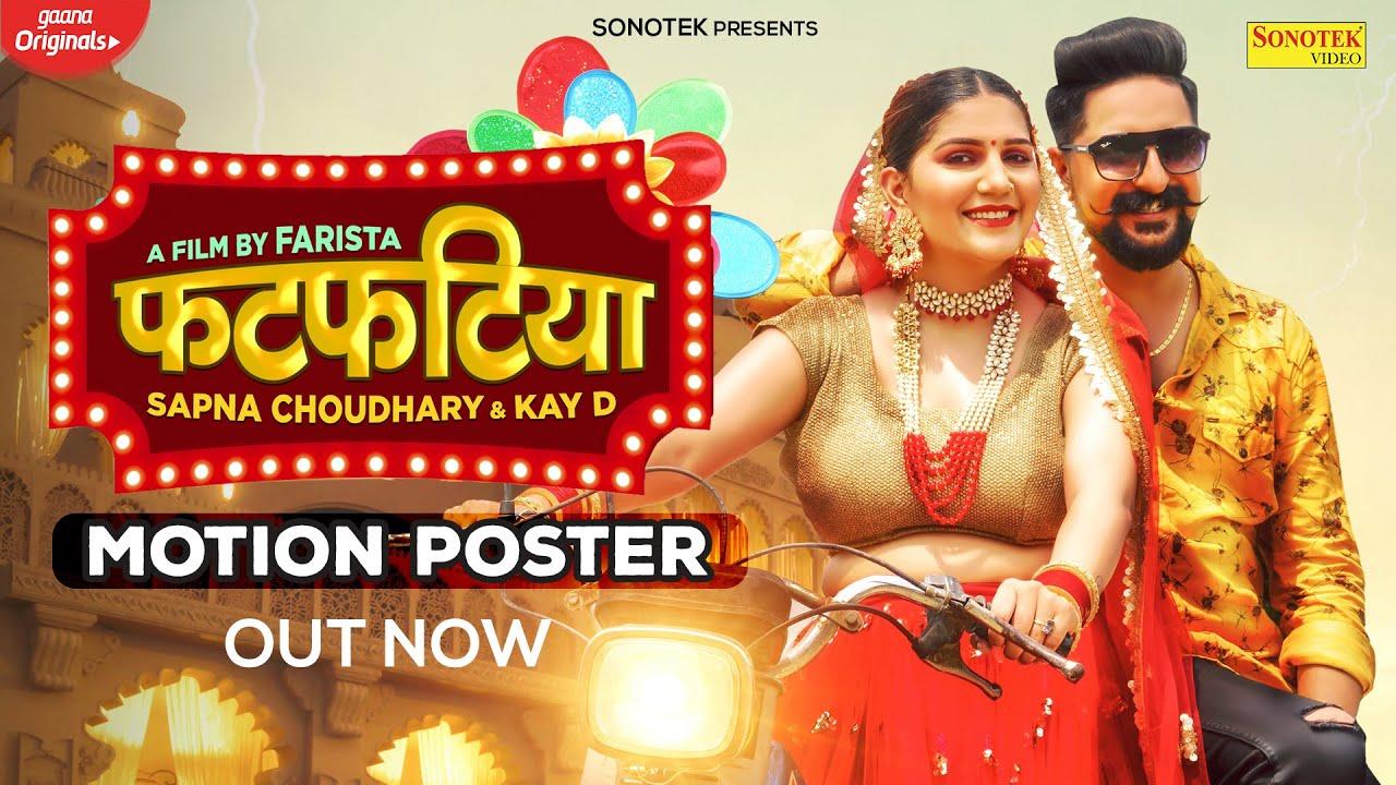 Fatfatiya (Motion Poster)   Sapna Choudhary   Kay D   New Haryanvi Songs Haryanavi 2021   Sonotek