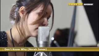 Don't Know Why (Norah Jones) - Liah Soares