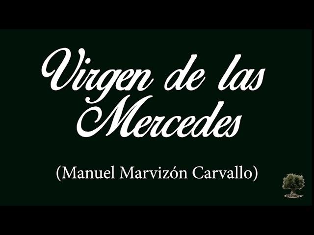 Virgen de las Mercedes (Manuel Marvizón Carvallo)