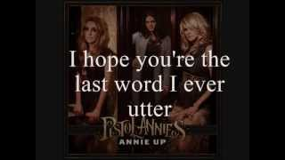 Watch Pistol Annies I Hope Youre The End Of My Story video