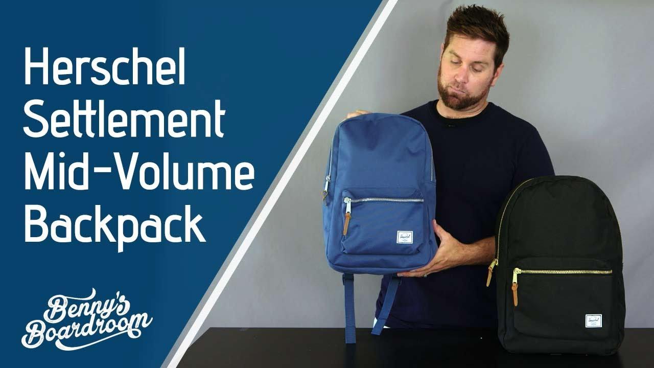 844c428e49 Herschel Settlement Mid Volume Backpack Walkthrough - Benny s Boardroom