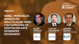 Sesion 1: Panel: Principales avances en analiticas de video y su capacidad de adaptacion
