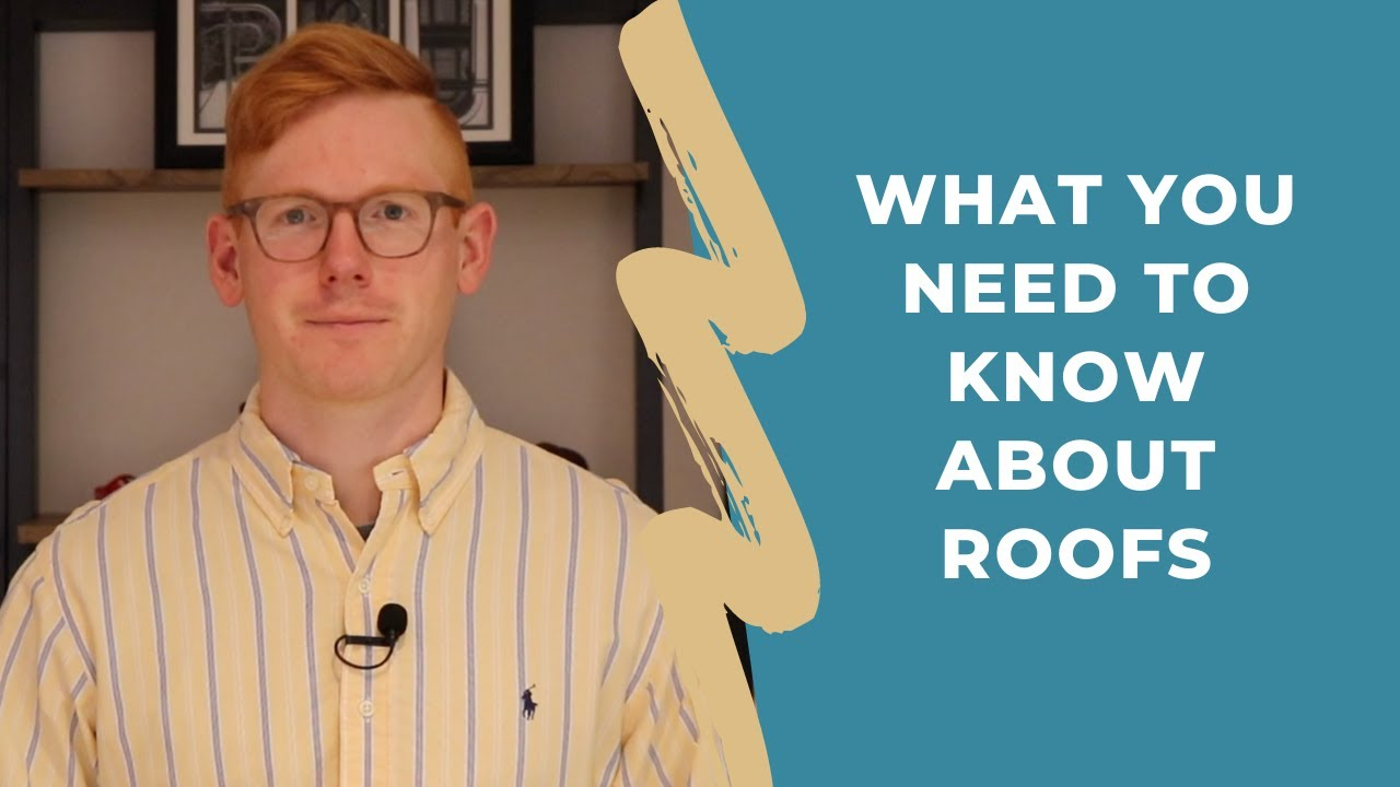 What You Need to Know About Roofs