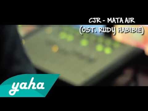 CJR - Mata Air(Ost. Rudy Habibie)