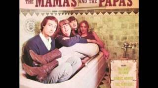 """Once Was a Time I Thought""  The Mamas & the Papas"