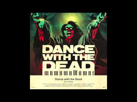DANCE WITH THE DEAD  Zombie Night
