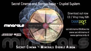 Secret Cinema presents  Minerals | 3   Crystal System with Ramon Tapia | Gem Records