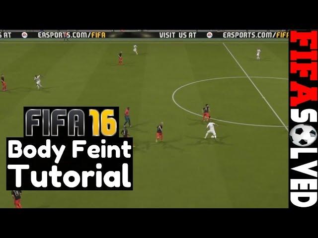 FIFA 16 Skill Tutorial: Body Feint Guide U2013 BEST FIFA 18 Tips, Tutorials U0026  Cheats