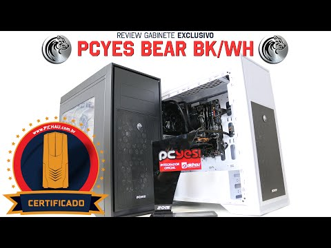 Review Exclusivo Gabinete PCYES BEAR e POLAR BEAR
