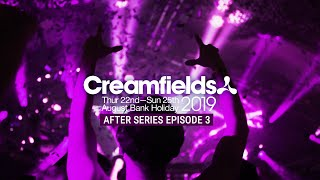 CREAMFIELDS 2019 AFTER SERIES - FULL ON ENERGY