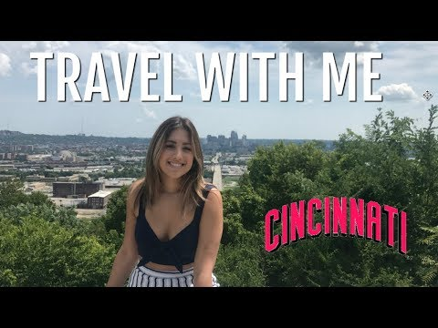 TRAVEL WITH ME │CINCINNATI