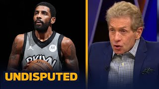 Kyrie is blatantly disrespecting Nets by publicly skipping games — Skip Bayless | NBA | UNDISPUTED