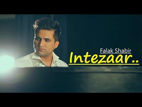 Intezaar: Falak Shabir | Lyrics | Love Song | Falak Sabir Songs