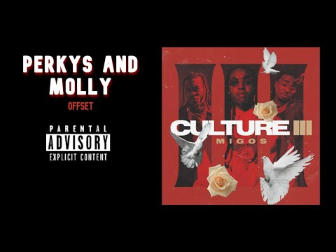 Migos – Perkys and Molly (Official Audio) [Culture III]