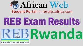 How to check  REB National Examinations Results?