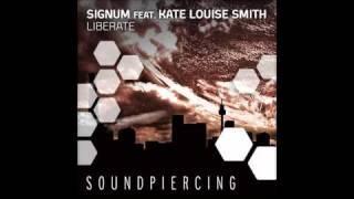 Signum feat. Kate Louise Smith - Liberate (Original Mix)