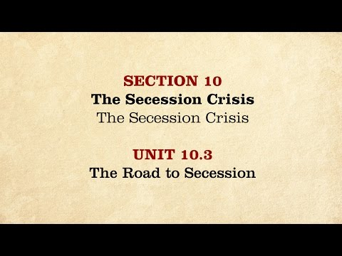 MOOC | The Road to Secession | The Civil War and Reconstruction, 1850-1861 | 1.10.3