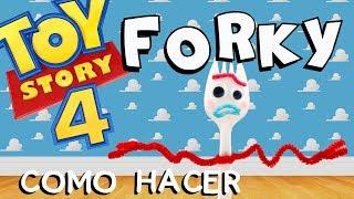 Cómo hacer a FORKY de Toy Story 4   FORKY soy basura