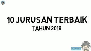 10 Jurusan Terbaik Tahun 2018 di Perguruan Tinggi Negeri/Swasta - Jurusan Saintek dan Jurusan Soshum