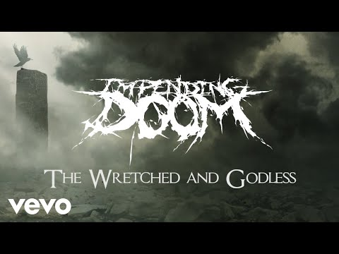 The Wretched and Godless (Lyric Video)