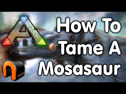 Ark: Survival Evolved - HOW TO TAME A MOSASAURUS