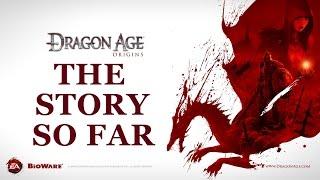 Dragon Age Origins - The Story So Far