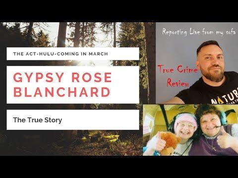 Gypsy Rose Blanchard-The Act-True Story