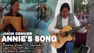Annies song Pan flute and guitar version by Inka Gold