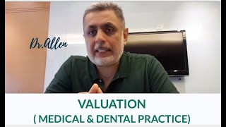 Increasing Valuation of Your Practice |Practice Management by Dr. Allen Nazeri DDS MBA