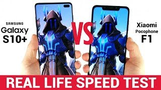 Samsung Galaxy S10 Plus vs Xiaomi Pocophone F1   Real Life Speed Test 1000 vs 300 USD