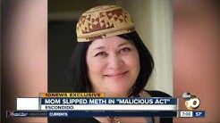 "Mom slipped meth in ""malicious act"""