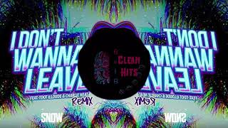 Snow Tha Product - I Don't Wanna Leave (Remix) [Perfectly Clean]