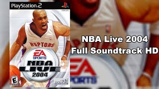 NBA Live 2004 - Full Soundtrack HD