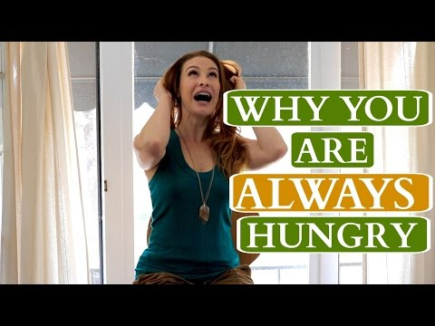 Are You ALWAYS Hungry? Here's why