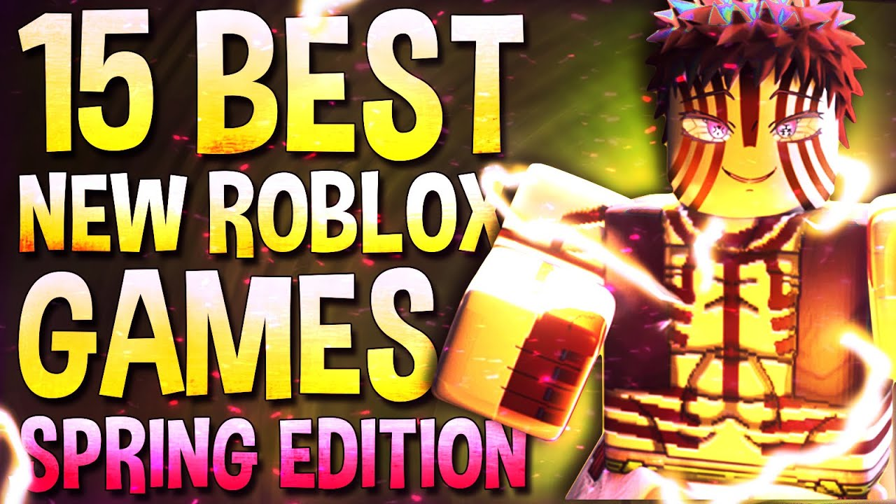 Top 15 Best Roblox games that are new in 2021 (Spring edition)