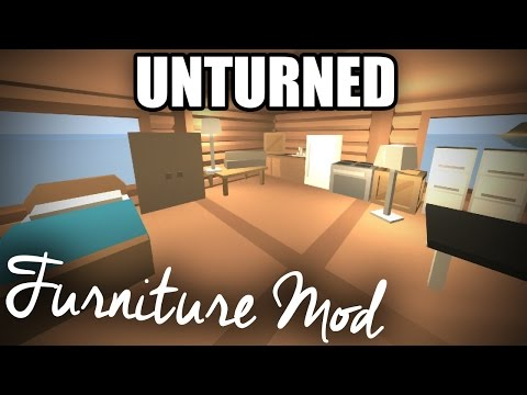 Unturned Modday: Furniture Mod! (Functioning Cabinets, Beds Lamps, +More!)