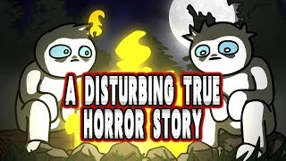 A Disturbing True Horror Story (Animated)