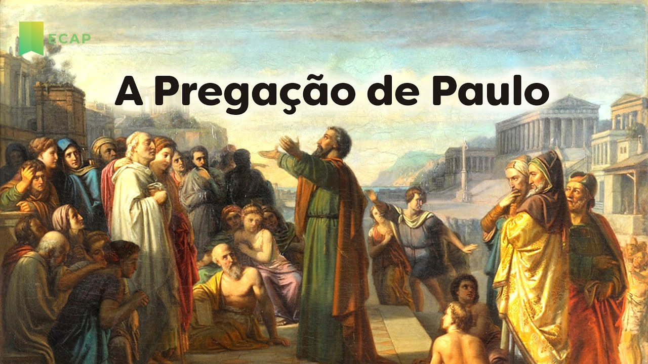 A Pregação de Paulo | Encontro Com a Palavra