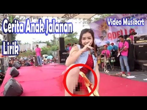 Video Hot Cerita Anak Jalanan Lirik Video Musikcrt