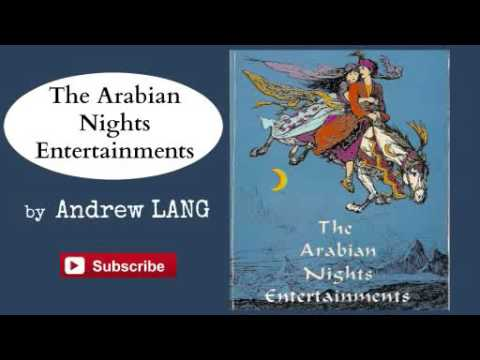 The Arabian Nights Entertainments by Andrew Lang - Audiobook