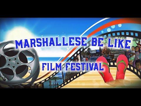 MARSHALLESE BE LIKE FILM FEST, NOVEMBER 2017