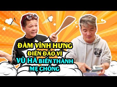 Đàm Vĩnh Hưng Điên Đảo Vì Vũ Hà Biến Thành Mẹ Chồng Khi Nấu Ăn | Đôi Bạn Lầy Lội Nhất Showbiz Việt